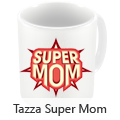 Tazza Super Mom